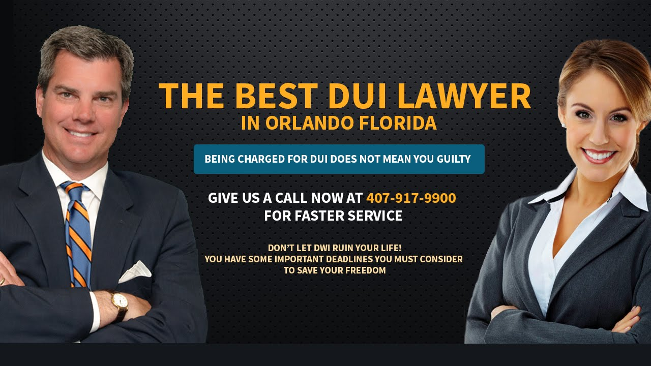 Dui defense attorney Orlando Florida lawyer